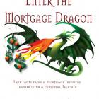 Image of Enter the Mortgage Dragon – True Facts from a Mortgage Industry Insider with a Personal Tell-All