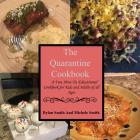 Image of The Quarantine Cookbook – A Fun, How-To, Educational Cookbook for Kids and Adults of All Ages